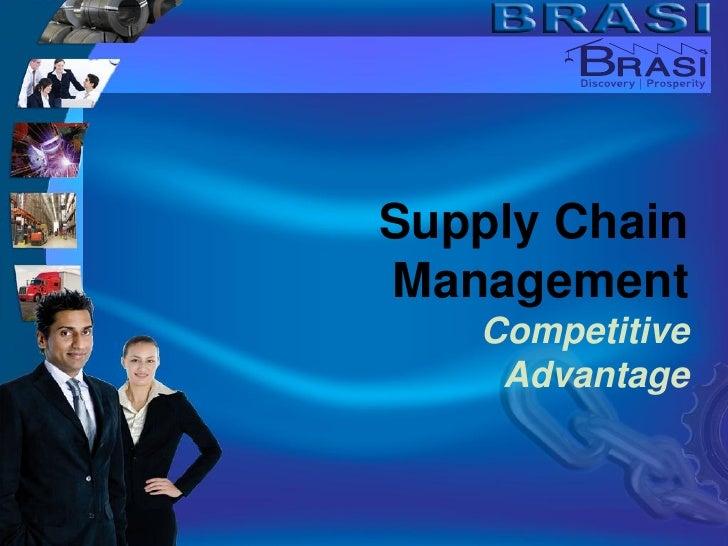 Supply Chain Management    Competitive     Advantage