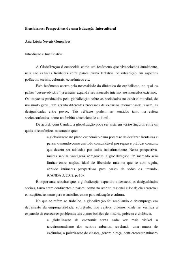 Brasivianos: Perspectivas de uma Educação Intercultural Ana Lúcia Novais Gonçalves Introdução e Justificativa A Globalizaç...