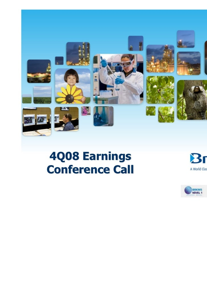 4Q08 EarningsConference Call