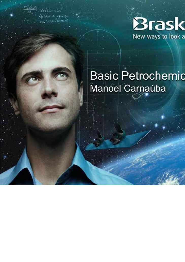Basic Petrochemicals UnitManoel Carnaúba
