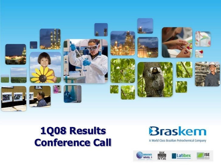 1Q08 ResultsConference Call