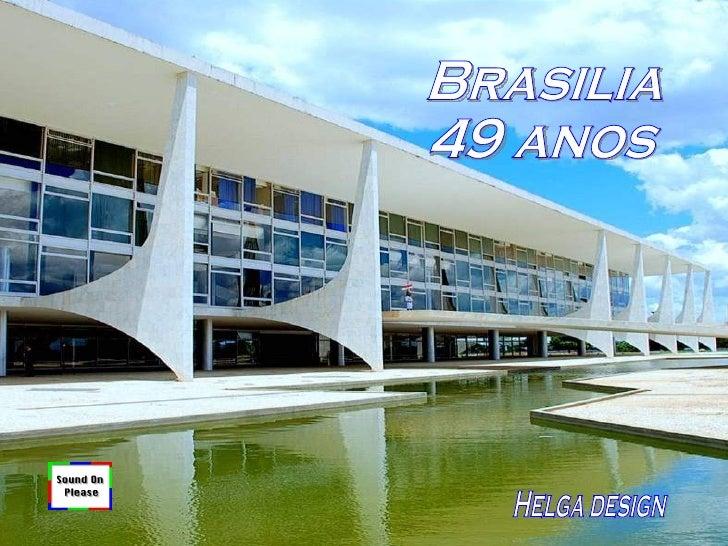 Brasilia 49 anos Helga design