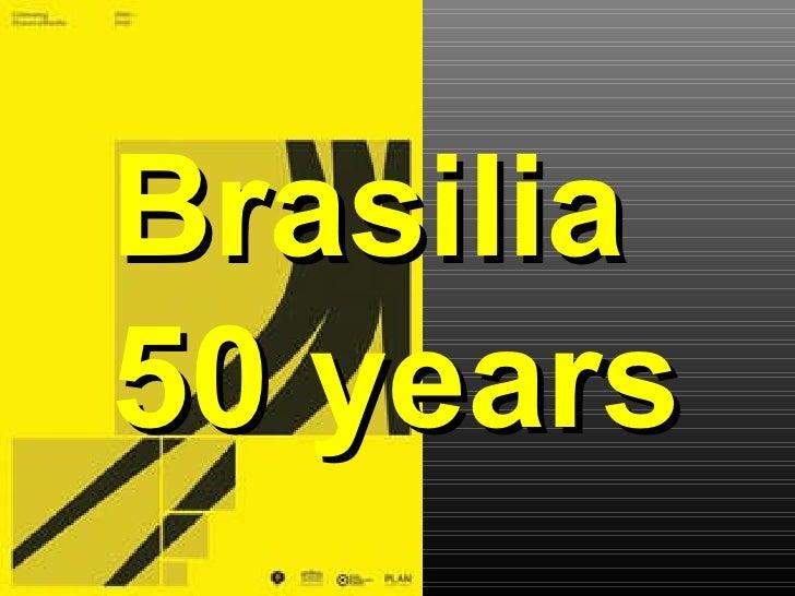 Brasilia 50 years