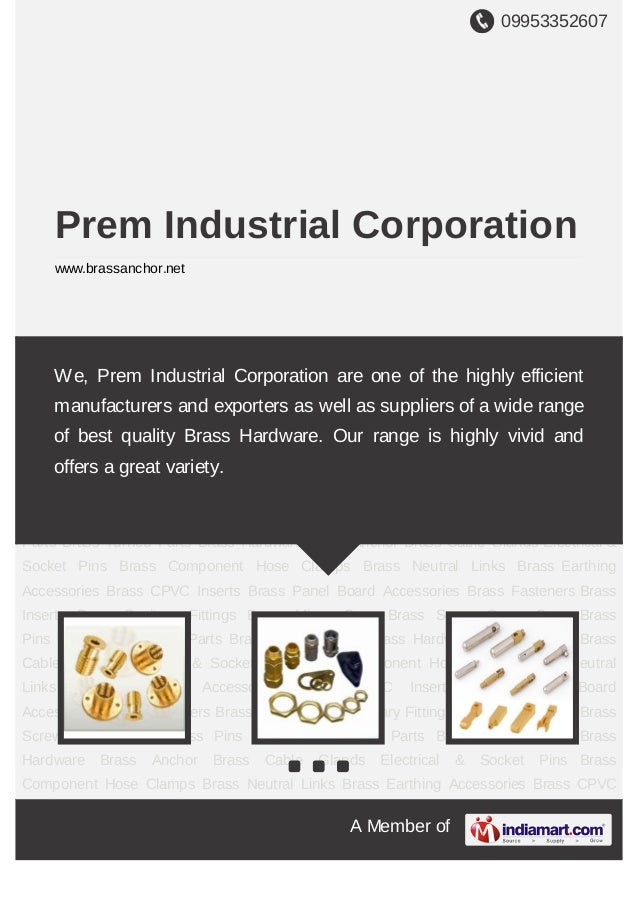 09953352607A Member ofPrem Industrial Corporationwww.brassanchor.netBrass Anchor Brass Cable Glands Electrical & Socket Pi...