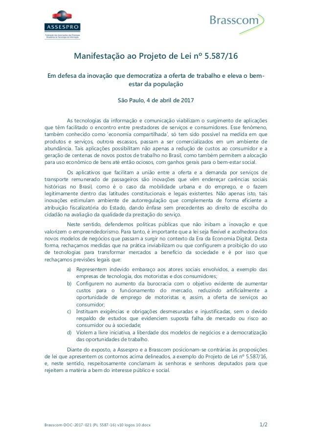 Brasscom-DOC-2017-021 (PL 5587-16) v10 logos 10.docx 1/2 Manifestação ao Projeto de Lei nº 5.587/16 Em defesa da inovação ...