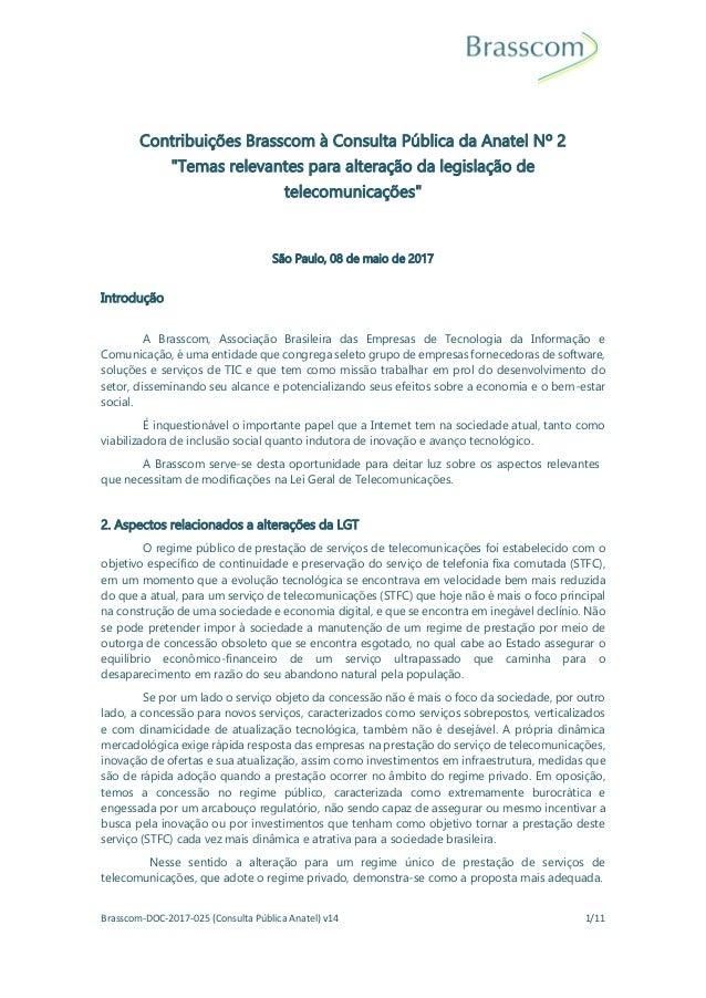 """Brasscom-DOC-2017-025 (Consulta Pública Anatel) v14 1/11 Contribuições Brasscom à Consulta Pública da Anatel Nº 2 """"Temas r..."""