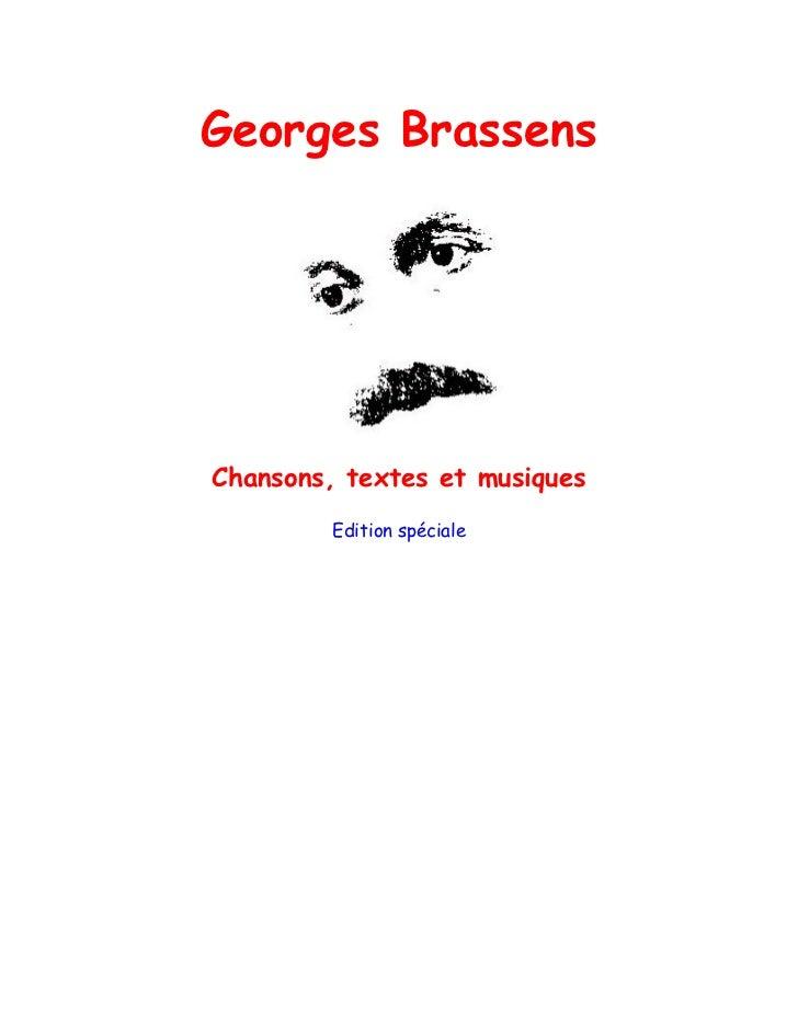Georges BrassensChansons, textes et musiques         Edition spéciale