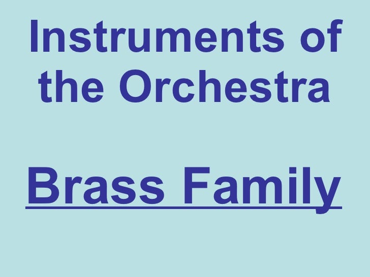 Instruments of the Orchestra Brass Family