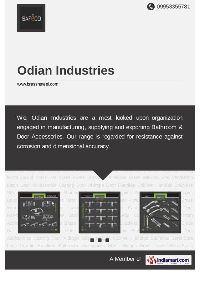 09953355781A Member ofOdian Industrieswww.brassnsteel.comDoor Accessories Casting Door Aldrops Door Handles Cabinet Handle...