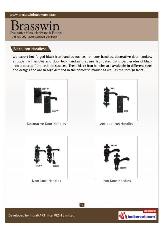 Black Iron Handles: We export hot forged black iron handles such as iron door handles, decorative door handles, antique ir...