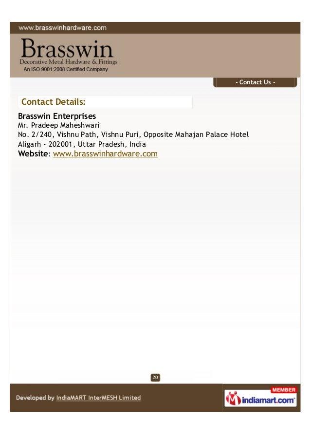 - Contact Us - Contact Details: Brasswin Enterprises Mr. Pradeep Maheshwari No. 2/240, Vishnu Path, Vishnu Puri, Opposite ...