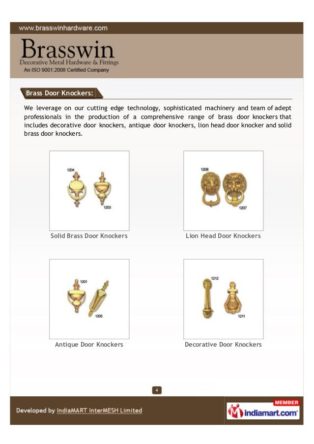 Brass Door Knockers: We leverage on our cutting edge technology, sophisticated machinery and team of adept professionals i...