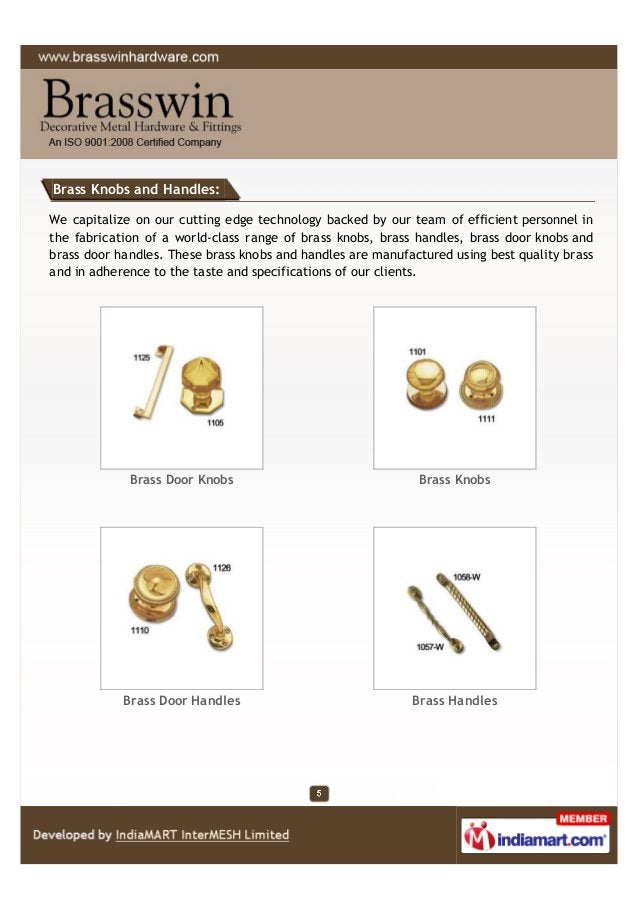 Brass Knobs and Handles: We capitalize on our cutting edge technology backed by our team of efficient personnel in the fab...