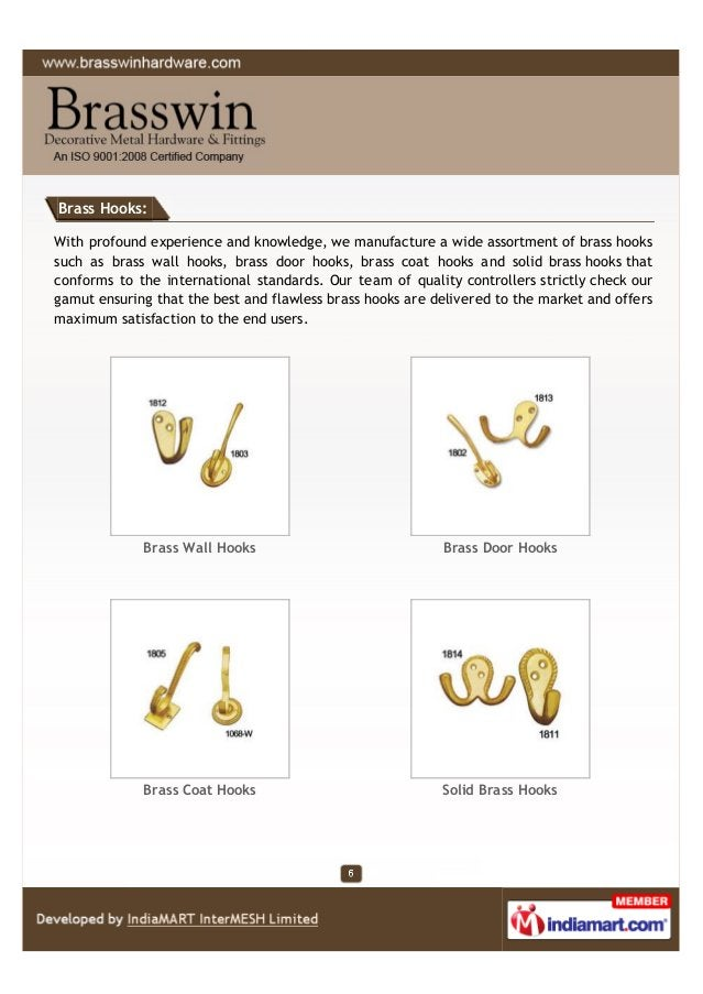 Brass Hooks: With profound experience and knowledge, we manufacture a wide assortment of brass hooks such as brass wall ho...