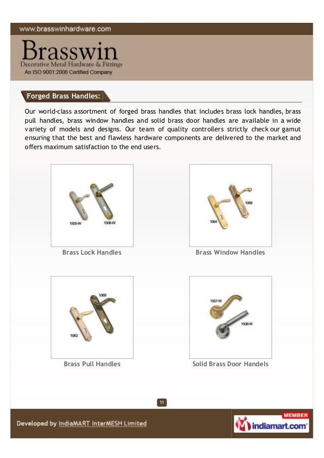 Forged Brass Handles: Our world-class assortment of forged brass handles that includes brass lock handles, brass pull hand...