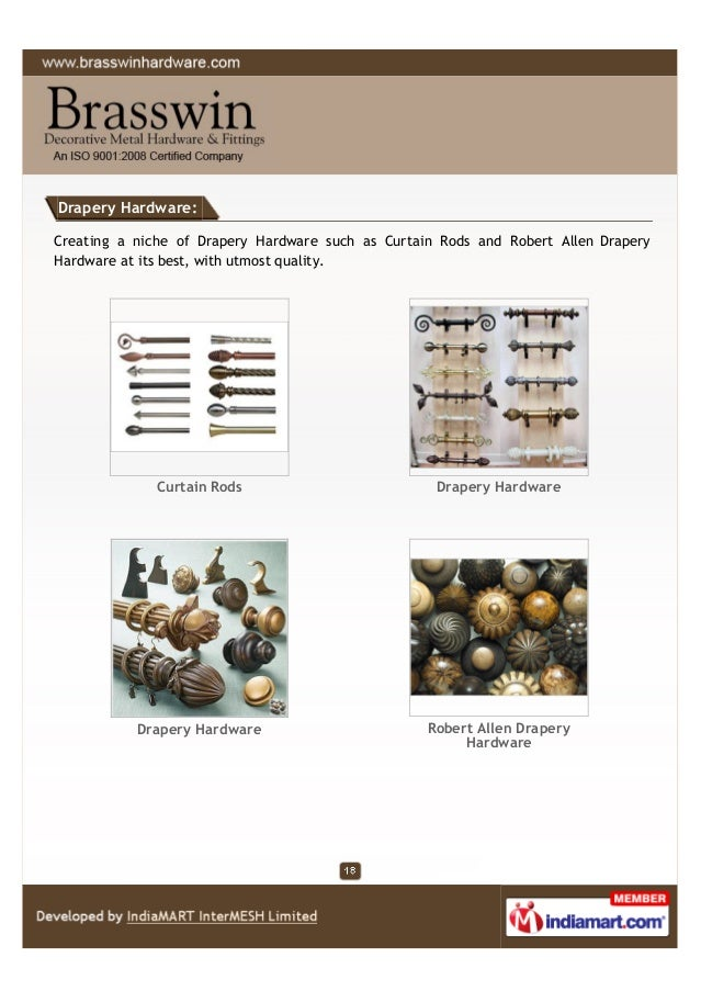 Drapery Hardware: Creating a niche of Drapery Hardware such as Curtain Rods and Robert Allen Drapery Hardware at its best,...