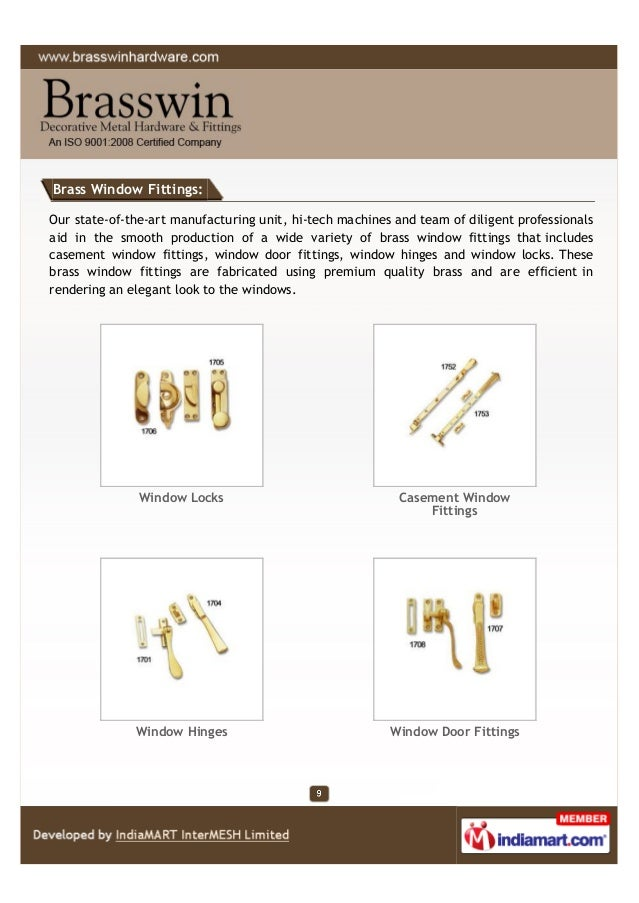 Brass Window Fittings: Our state-of-the-art manufacturing unit, hi-tech machines and team of diligent professionals aid in...