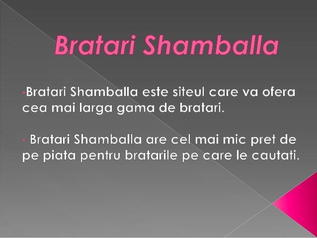 •Bratari Shamballa organizeaza concursuri cupremii, asa ca nu ratati ocazia de a castiga unadin ele.•Bratari Shamballa au ...