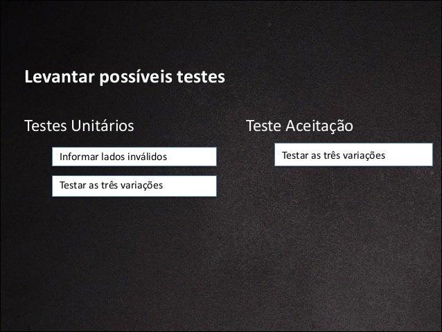 #5 Use  uma  linguagem  comum  para   seus  casos  de  teste