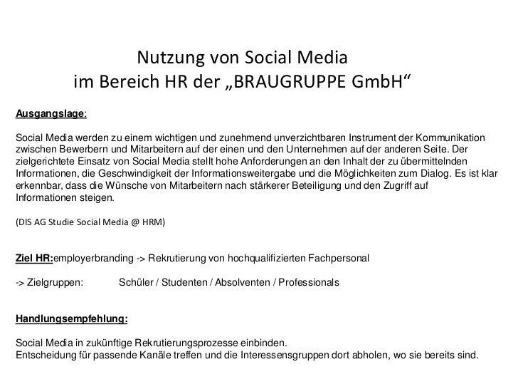 """Nutzung von Social Media             im Bereich HR der """"BRAUGRUPPE GmbH""""Ausgangslage:Social Media werden zu einem wichtige..."""