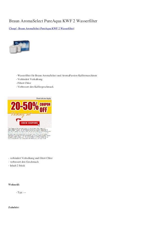 Braun AromaSelect PureAqua KWF 2 WasserfilterCheap!- Braun AromaSelect PureAqua KWF 2 Wasserfilter]- Wasserfilter für Brau...