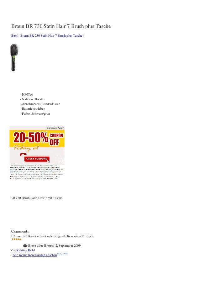 Braun BR 730 Satin Hair 7 Brush plus TascheBest!- Braun BR 730 Satin Hair 7 Brush plus Tasche]- IONTec- Nahtlose Borsten- ...