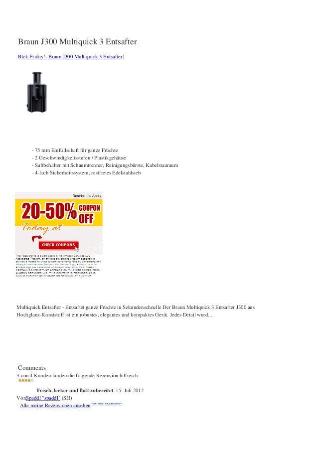 Braun J300 Multiquick 3 EntsafterBlck Friday!- Braun J300 Multiquick 3 Entsafter]- 75 mm Einfüllschaft für ganze Früchte- ...
