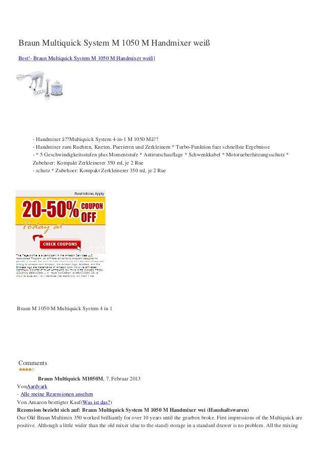 Braun Multiquick System M 1050 M Handmixer weißBest!- Braun Multiquick System M 1050 M Handmixer weiß]- Handmixer â??Multi...