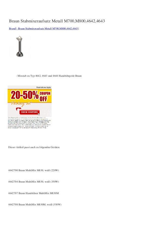 Braun Stabmixeraufsatz Metall M700,M800,4642,4643Brand!- Braun Stabmixeraufsatz Metall M700,M800,4642,4643]- Mixstab zu Ty...