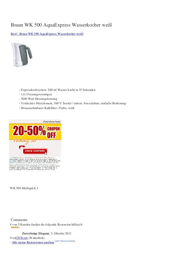 Braun WK 500 AquaExpress Wasserkocher weißBest!- Braun WK 500 AquaExpress Wasserkocher weiß]- Expresskochsystem: 200 ml Wa...