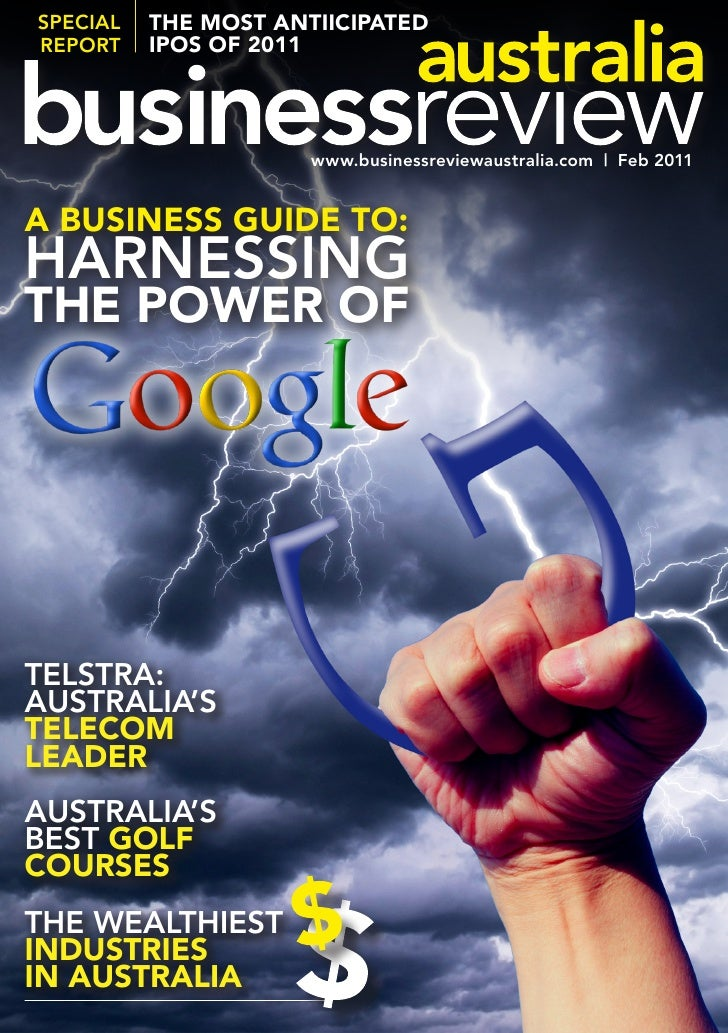 SPecial   The mosT anTiicipaTedrePort    ipos of 2011                      www.businessreviewaustralia.com | Feb 2011a bus...