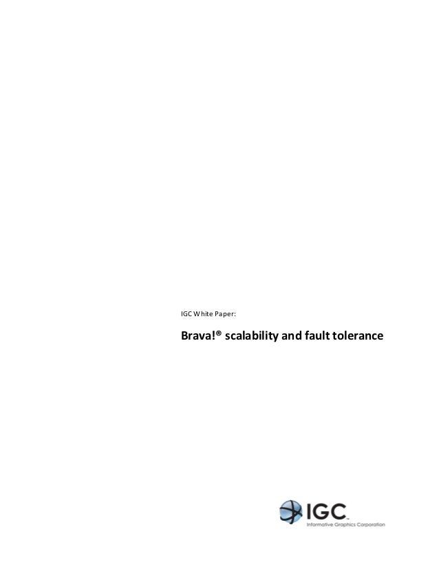 IGC White Paper:         Brava!® scalability and fault tolerance                            ...