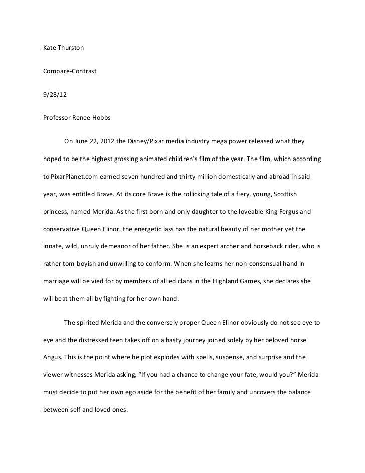 Kate ThurstonCompare-Contrast9/28/12Professor Renee Hobbs       On June 22, 2012 the Disney/Pixar media industry mega powe...