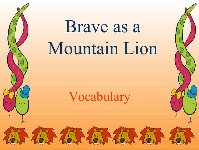 Brave as aMountain Lion  Vocabulary