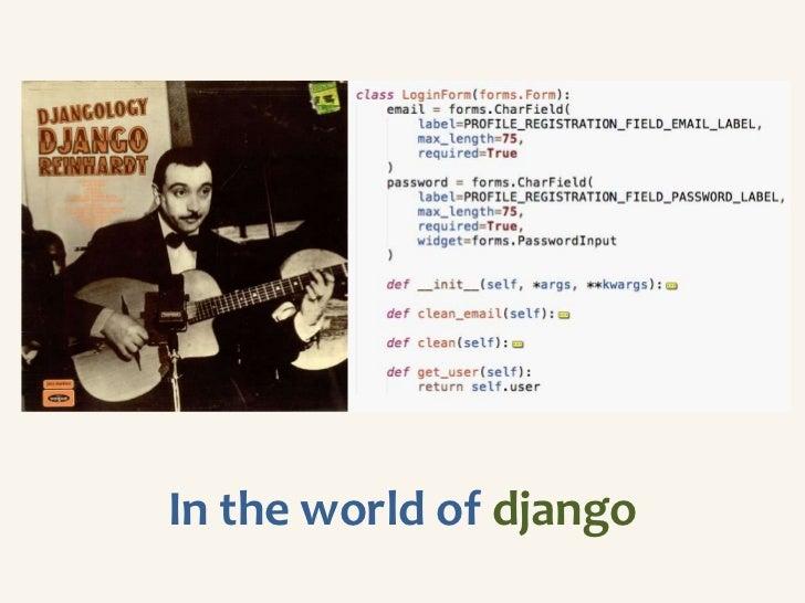 In the world of django