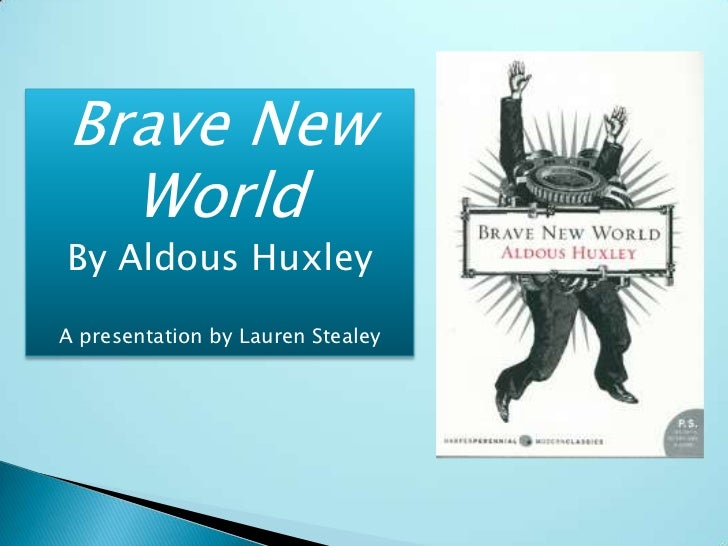 Brave New World by Aldous Huxley : An Analysis of the Themes of Consumption and Utopia