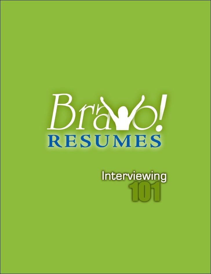 Interviewing     BravoResumes info@bravoresumes.com                                          1 Sales & Support (562) 50...