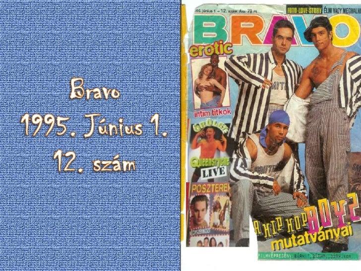 Bravo<br />1995. Június 1.<br />12. szám<br />