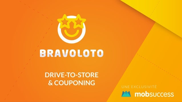Bravoloto : app installs, couponing, drive-to-store