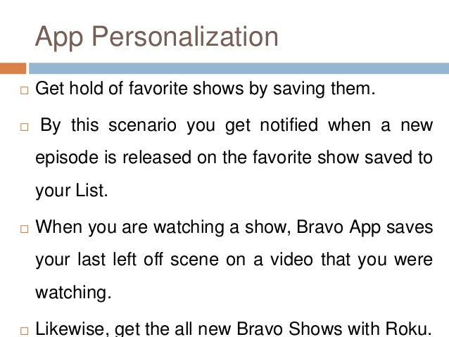 How to add the Bravo TV on Roku