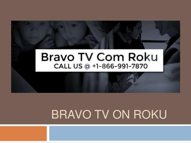 BRAVO TV ON ROKU