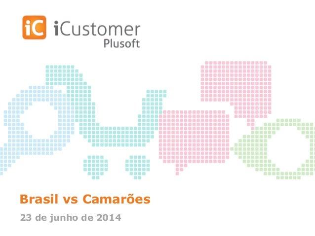 Brasil vs Camarões 23 de junho de 2014