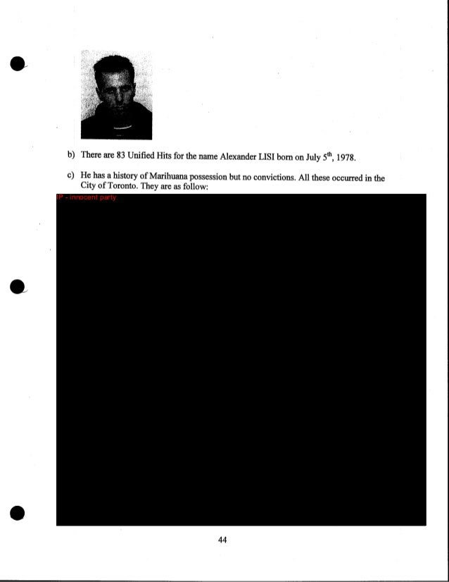 IP - innocent party  d) CPIC reveals that Alexander Natalino LISI is currently under a firearms prohibition for life in re...