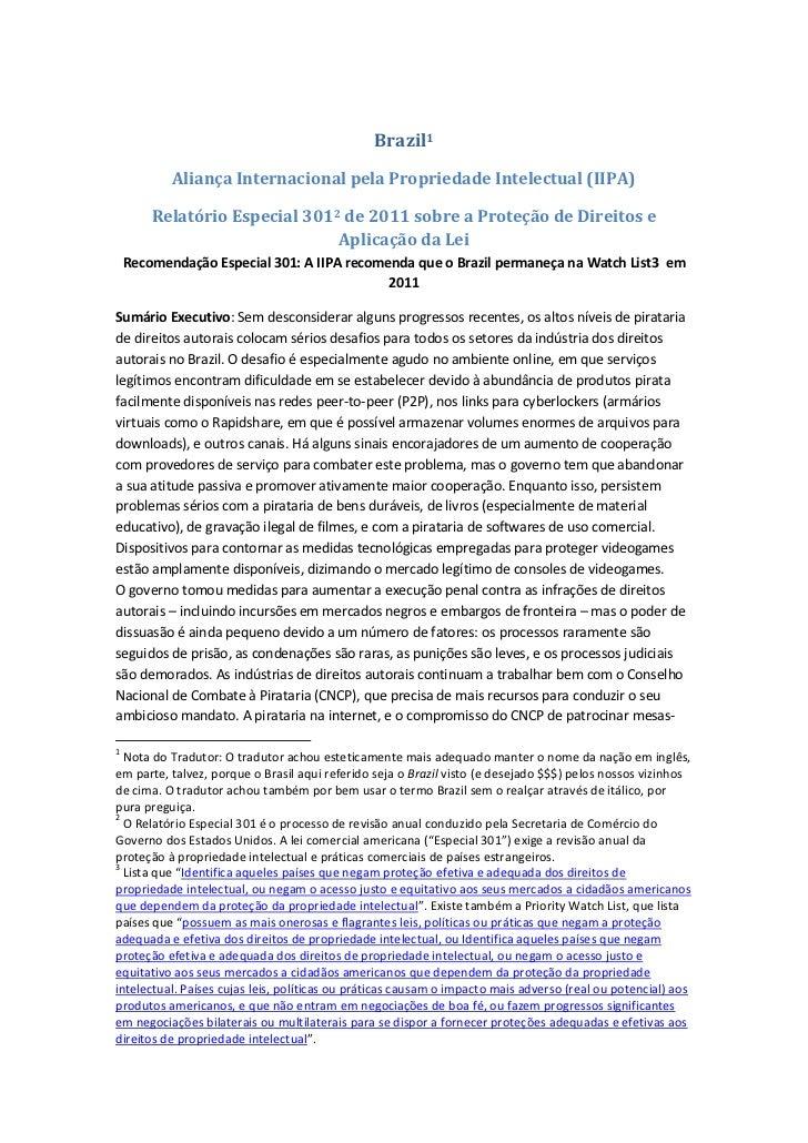 Brazil<br />Aliança Internacional pela Propriedade Intelectual (IIPA)<br />Relatório Especial 301 de 2011 sobre a Proteção...