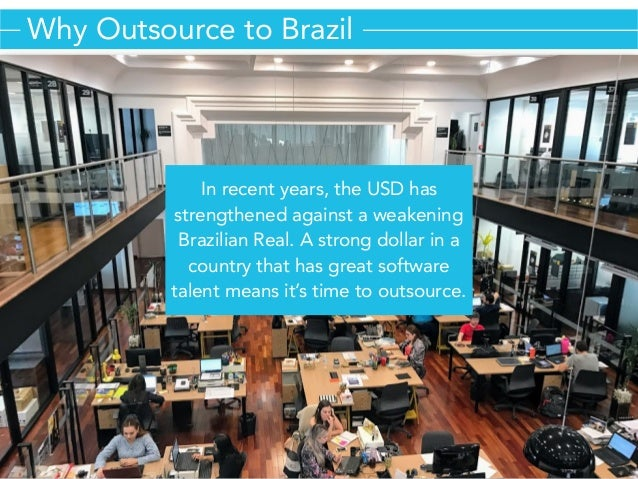 Outsourcing Software Development to Brazil  Slide 2