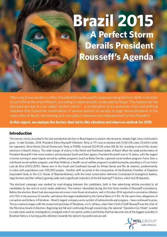 Brazil 2015: A Perfect Storm Derails President Rousseff's Agenda