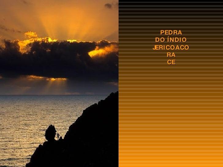 PEDRA DO ÍNDIO JERICOACORA CE