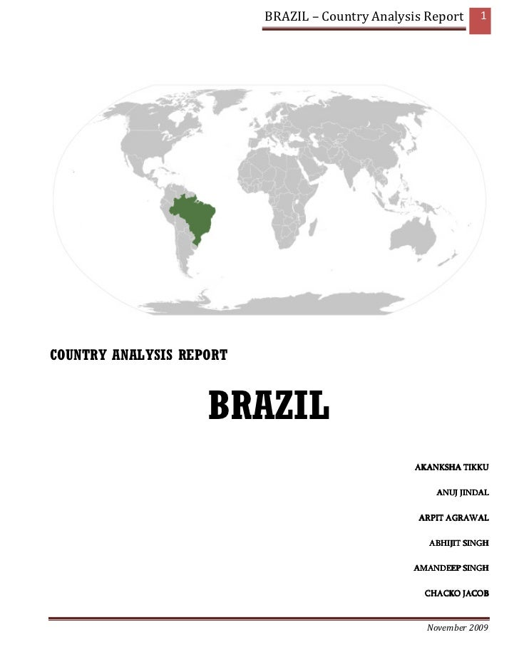BRAZIL – Country Analysis Report     1COUNTRY ANALYSIS REPORT                    BRAZIL                                   ...