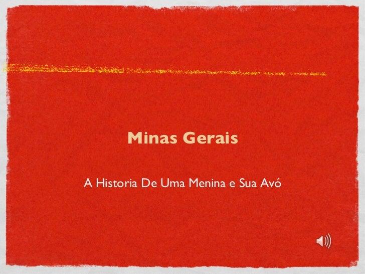 A Historia De Uma Menina e Sua Avó Minas Gerais