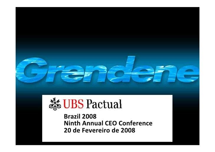 Brazil 2008 Ninth Annual CEO Conference 20 de Fevereiro de 2008